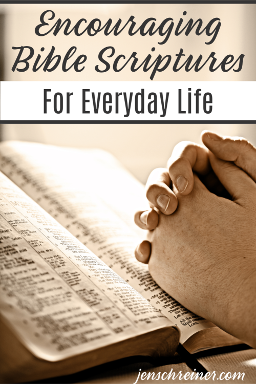 Encouraging Bible Scriptures for Everyday Life